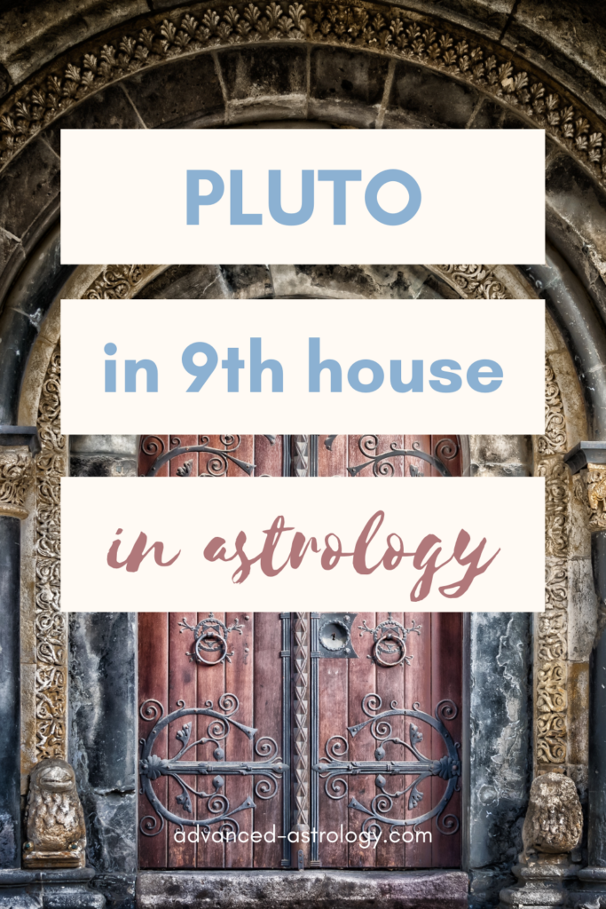Pluto in 9th house