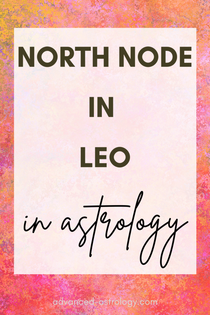North node in Leo
