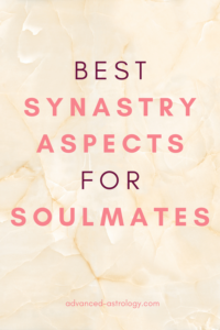 Best synastry aspects for soulmates