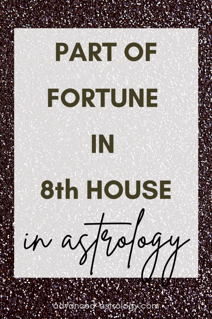 part of fortune in 8th house