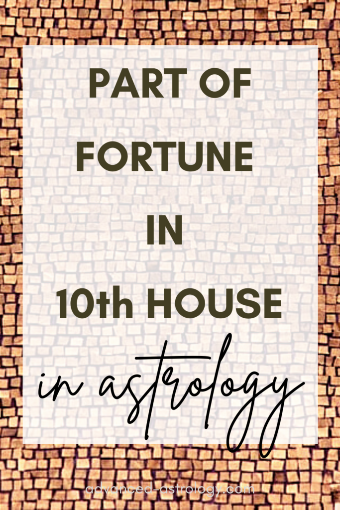 part of fortune in 10th house