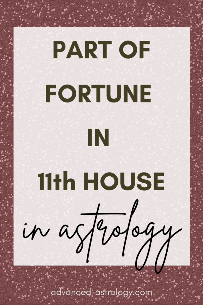 part of fortune in 11th house