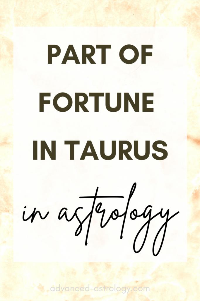 Part of Fortune in Taurus