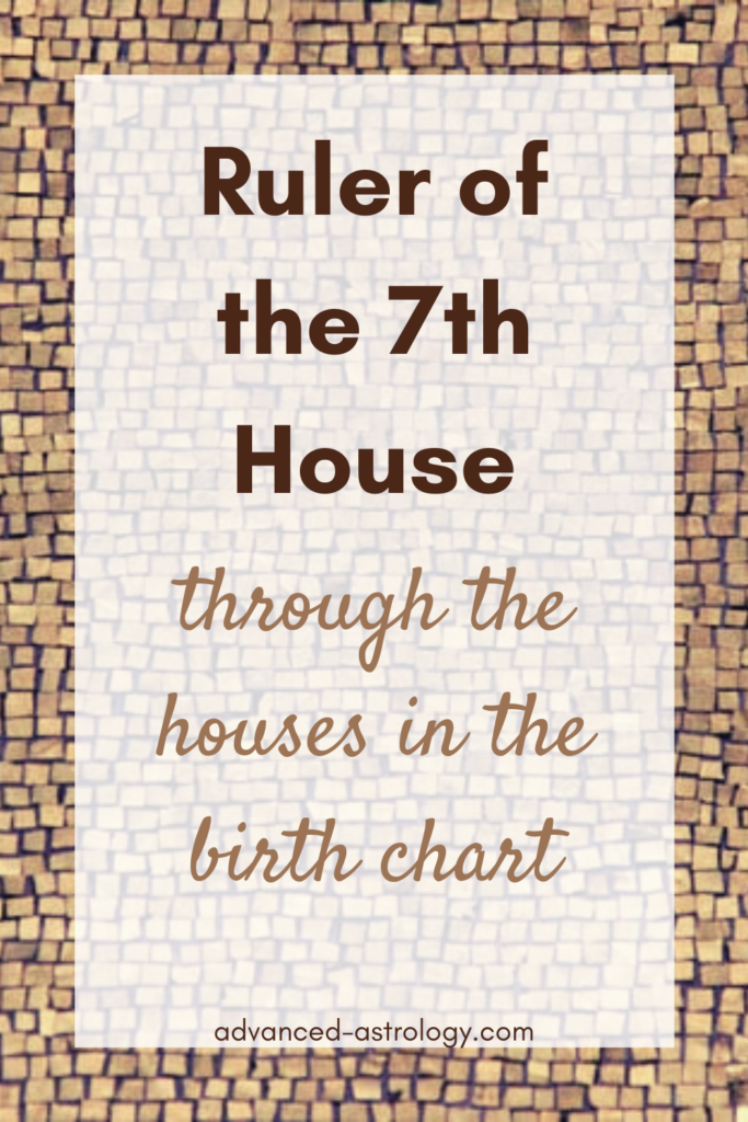 ruler of 7th house in houses