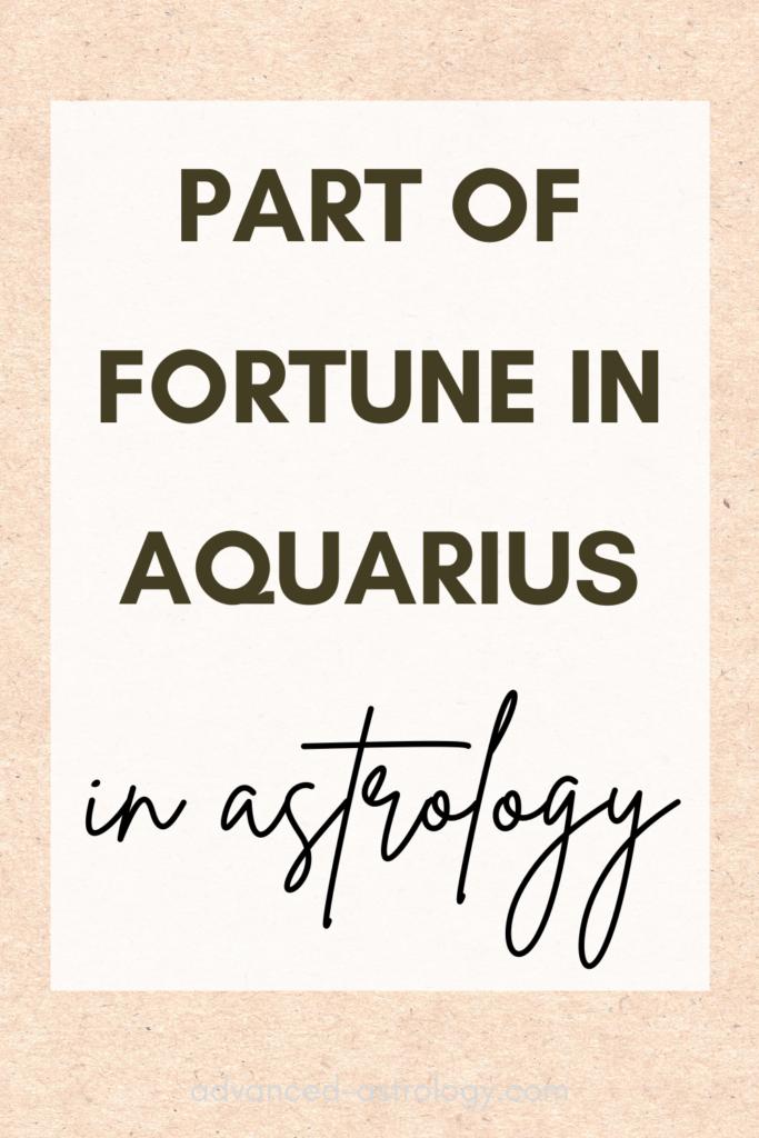 part of fortune in aquarius