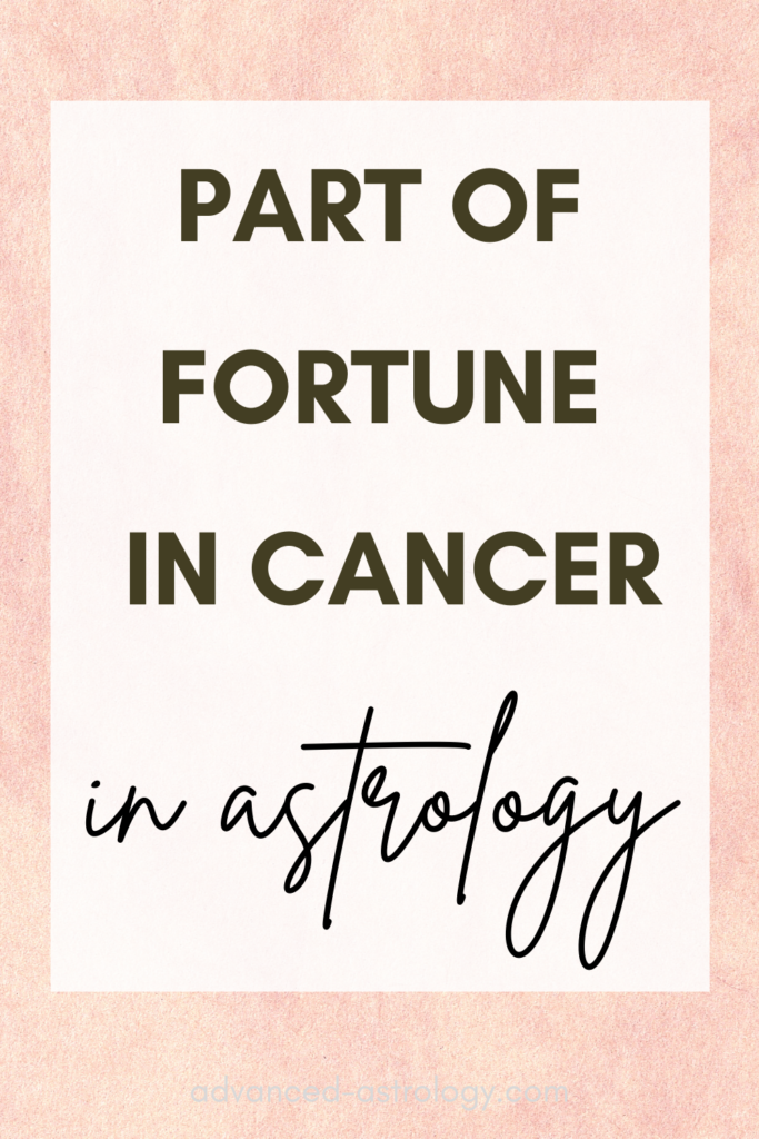 part of fortune in Cancer