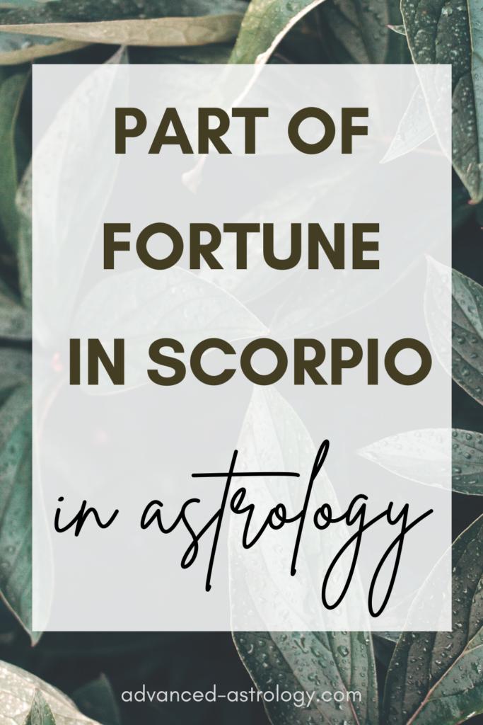 part of fortune in scorpio