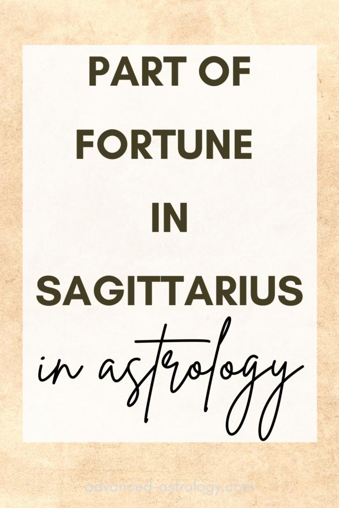 part of fortune in sagittarius