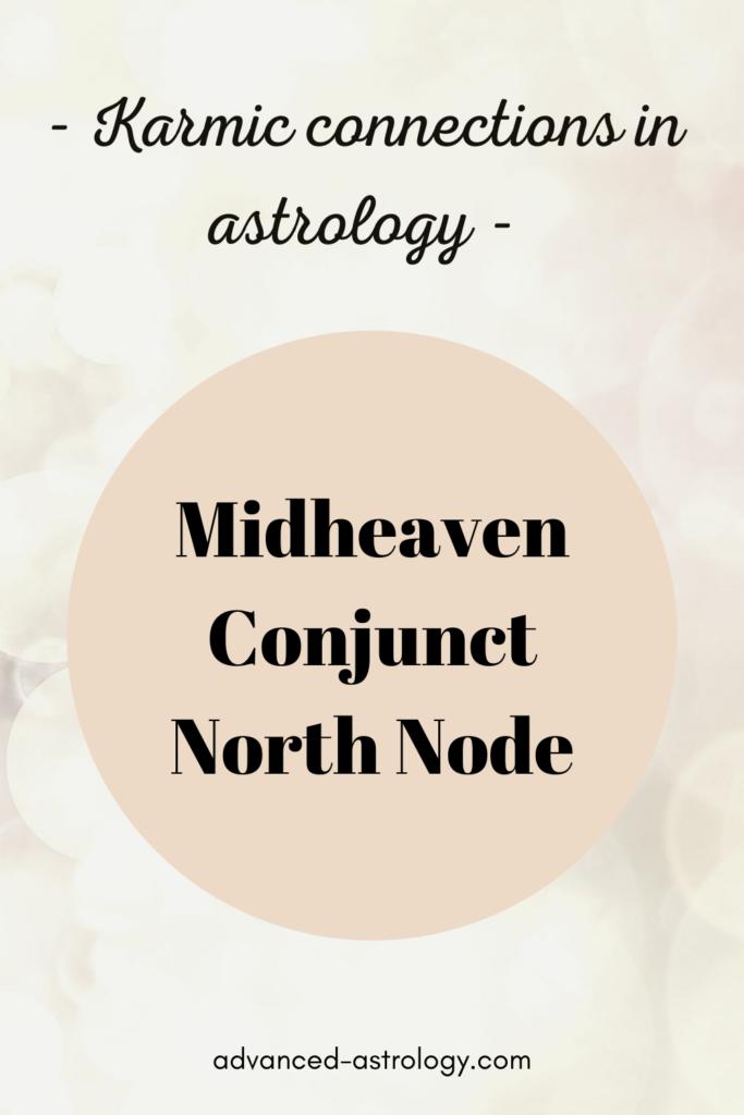 north node conjunct midheaven