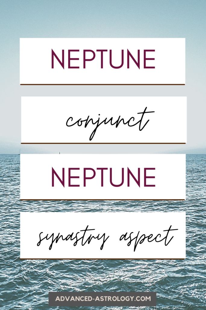 neptune conjunct neptune