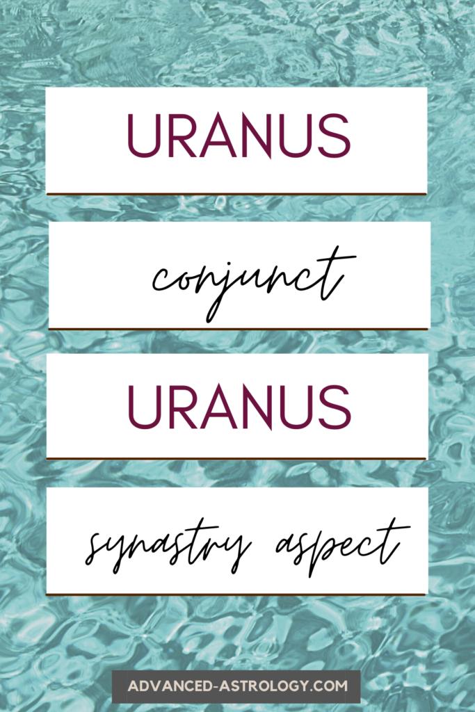uranus conjunct uranus synastry